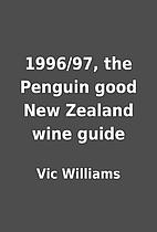 1996/97, the Penguin good New Zealand wine…