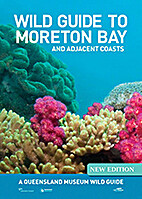 Wild guide to Moreton Bay and adjacent…