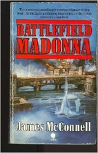 Battlefield Madonna by James McConnell