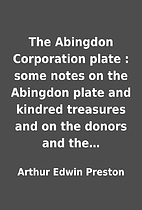 The Abingdon Corporation plate : some notes…