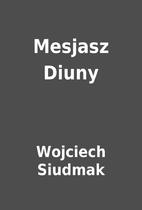 Mesjasz Diuny by Wojciech Siudmak