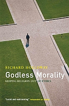 Godless Morality: Keeping Religion out of…