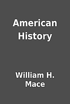 American History by William H. Mace