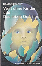 Welt ohne Kinder by Damon Knight