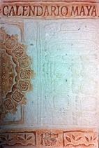 Calendario Maya by Sidney; Perez de Heredia…