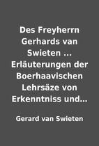 Des Freyherrn Gerhards van Swieten ...…