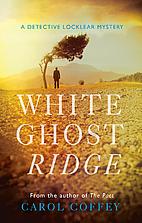 White Ghost Ridge: Lochlear Story by Carol…