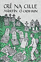 The Dirty Dust: Cré na Cille by Máirtín…