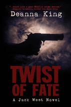Twist of Fate - A Jack West Novel by Deanna…
