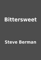Bittersweet by Steve Berman