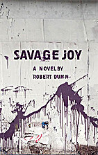 Savage Joy by Robert Dunn