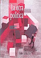La otra política by La friedrich Ebert…