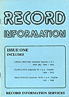 Record Information. Issue One. London…