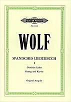 Hugo Wolf Spanisches Liederbuch Book of…