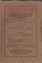 Old Santa Fe : a magazine of history,…