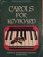 Carols for Keyboard: Christmas Arrangements…