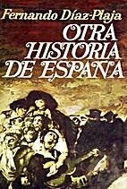 Otra historia de España by Fernando…