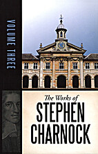 Works of Stephen Charnock - 5 Volumes by…