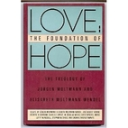 Love: The Foundation of Hope : The Theology…
