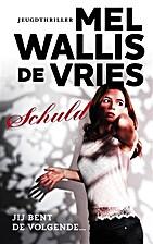 Schuld by Mel Wallis de Vries