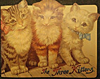 The Three Kittens by B. Shackman and Co.