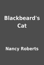 Blackbeard's Cat by Nancy Roberts