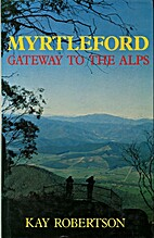 MYRTLEFORD. Gateway to the Alps. by Kay…