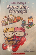 Hello Kitty's Snow Day, Hooray! by…
