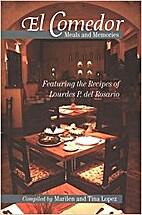 El Comedor: Meals and Memories - Featuring…