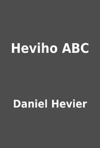 Heviho ABC by Daniel Hevier