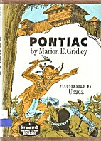 Pontiac by Marion Eleanor Gridley