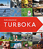 Turboka : en guide til turoppleveser fra…