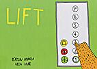 Lift by Kätlin Vainola