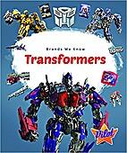 Transformers by Sara Green