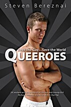 Queeroes - Save the Gay...Save the World by…