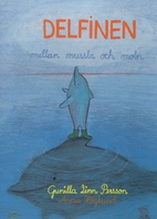 Delfinen mellan mussla och moln by Gunilla…