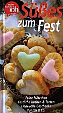 Süßes zum Fest : feine Plätzchen,…