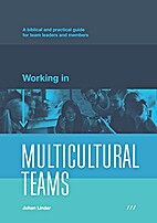 Working in Multicultural Teams: A biblical…