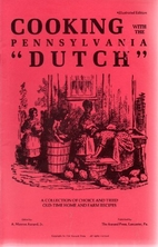 Cooking with the Pennsylvania Dutch: A…