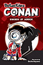 Detective Conan: Mansion of Horror by Gosho…