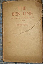 The Ben Line: The Story of a Merchant Fleet…