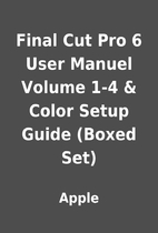 Final Cut Pro 6 User Manuel Volume 1-4 &…