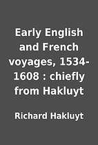 Early English and French voyages, 1534-1608…