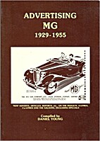 Advertising MG: 1929-1955 by Daniel Young