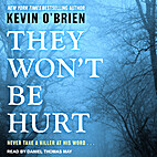 They Won't Be Hurt by Kevin O'Brien