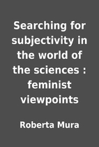 Searching for subjectivity in the world of…