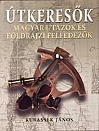 keres magyar utaz fdrajzi felfedez by Jos…