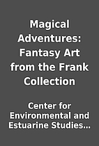 Magical Adventures: Fantasy Art from the…