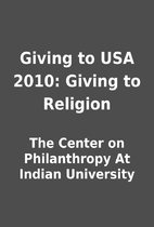 Giving to USA 2010: Giving to Religion by…