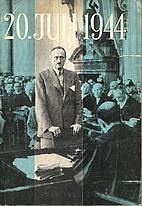20. Juli 1944 by Erich Zimmermann